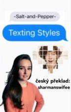 Texting Styles [cz překlad!] by sharmanswifee