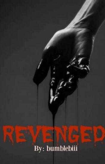 REVENGED[NC!]-[Horror][Psycho!]
