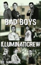 Bad Boys - Illuminati Crew by SurrysGirl