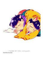I think of you ☆ Ichi × Jyushi by kkingkomaeda