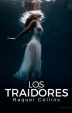 Los Traidores by LittleDisaster8