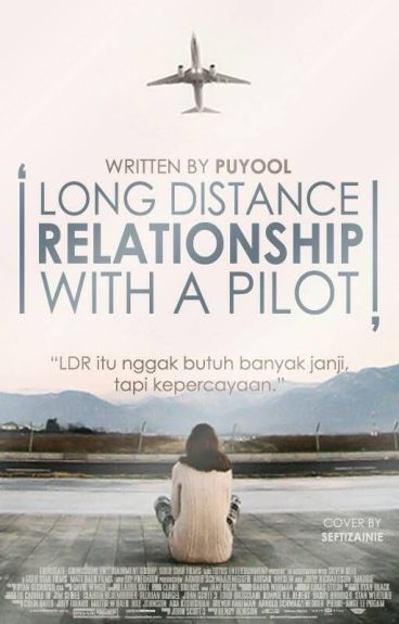 Long Distance Relationship with A Pilot