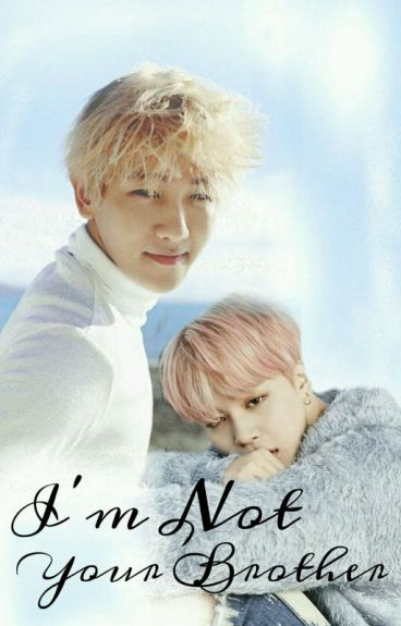 I'm Not Your Brother [Good bye, Hyung SEQUEL]