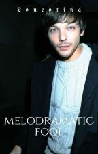 Melodramatic Fool {Traducción} by ulfur-night