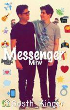 Messenger - Mitw  by Gosth_Kinger