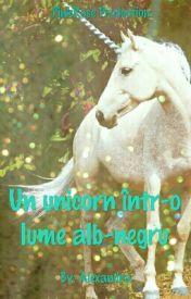 Un unicorn într-o lume Alb-Negru