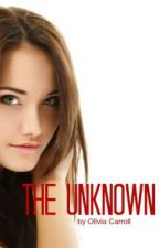 The Unknown by oliviacarrollll
