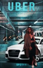 Uber | laurinah g!p by opstyy