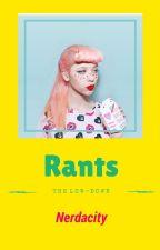 Rants by Nerdacity