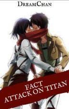 {Attack On Titan Facts} FR by koreanfreak_