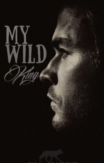 My Wild King