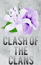 Clash of the clans (ON HOLD) by Riyakhhurana