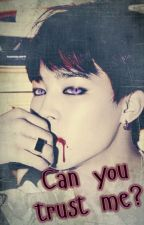 Can you trust me?~Vampir~BTS by SosoSaranghae