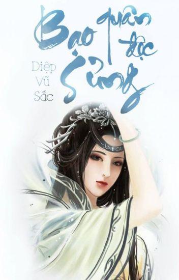 Bạo quân độc sủng_Diệp Vũ Sắc (18+)