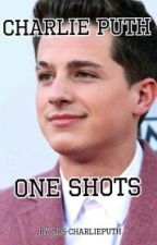 Charlie Puth One Shots by Mrs-CharliePuth