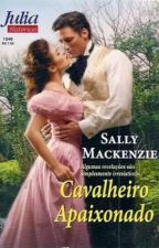(NOBRES APAIXONADOS) (4) - Cavalheiro Apaixonado - Sally Mackenzie by Daanlimaa