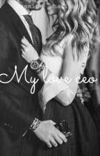 (1)my love ceo (NEW VERSION) by JasmineShalimar