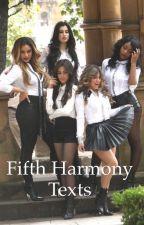 Fifth Harmony Texts by Rriiiiiaa