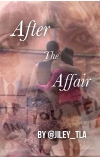 The Next Step: After The Affair