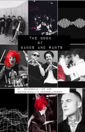 The Book of Bands and Rants