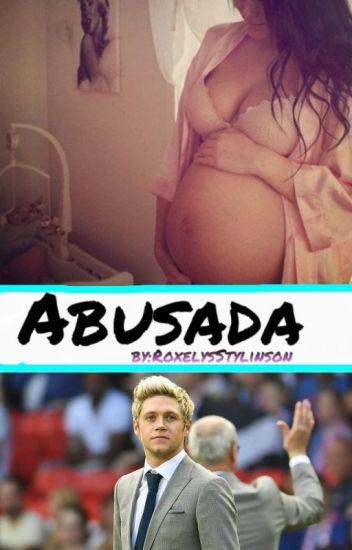 Abusada -|Niall Horan Y Tn|