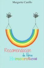 Recomendación de libros Homoeróticos by Margo_Castillo50