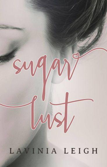 Sugar Lust by lavinialeigh