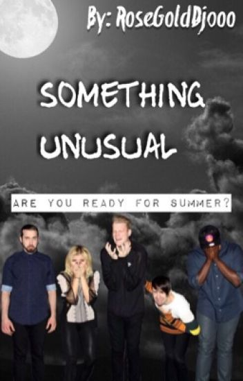 Something Unusual ↬ A Pentatonix Fanfiction