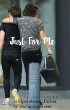 Just For Me by traductionslarry
