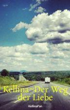 Kellina~Der Weg der Liebe by KellinaFan