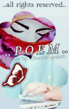 .. P O E M ..✔ by ilovereadingstoriess