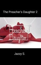 The Preacher's Daughter 2 (Lesbian)  by JazzyS1232