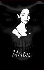 Mirtes by Azaffy