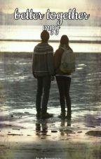 Better Together/Min Yoongi by maboyminsuga