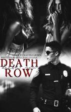 Death Row {interracial fanfic} by bizzlekellylina