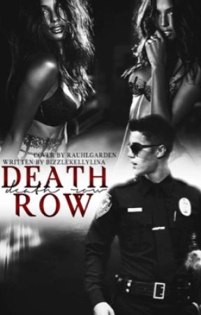 Death Row {interracial fanfic} by bizzlekellylina