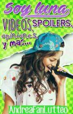 ×1× Soy Luna Videos, Spoilers, Opiniones y más..  by AndreaFanLutteo