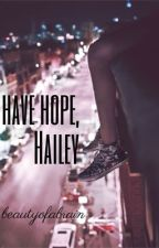 Have Hope, Hailey by annettex77