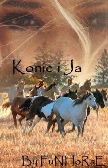 Konie i Ja