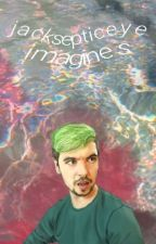 jacksepticeye imagines by _ailurophile__