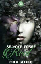 Se Você Fosse Real by radioh3ad