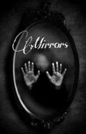 Mirrors by nataliads99