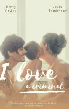 I Love A Criminal [L.S] by Lay_Horan1D