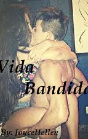 Vida Bandida