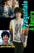 Preguntale A Ramiro by BlankSpace_24