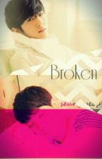 Broken by Twinniesforlife
