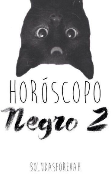 Horóscopo Negro • 2