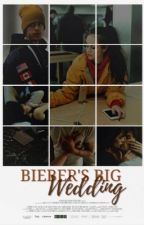Bieber's Big Wedding ↬ jb x ml by -bclieber