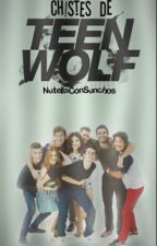 Chistes de Teen Wolf by Nutellaconsunchos