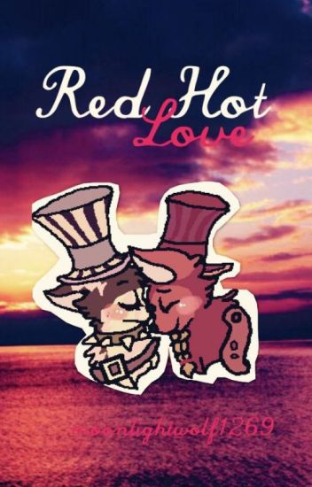 Red Hot Love - Wistparri